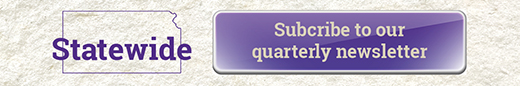 Click here to subscribe to the quarterly Statewide e-newsletter