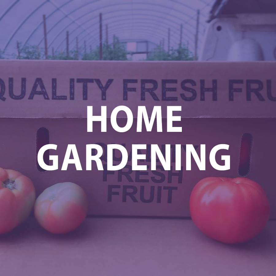 Home Gardening Resources