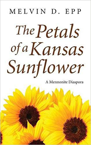 Melvin Epp, Petals of a Kansas Sunflower